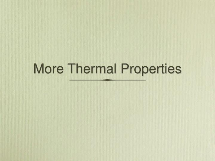 More thermal properties
