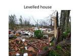 levelled house