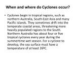 when and where do cyclones occur