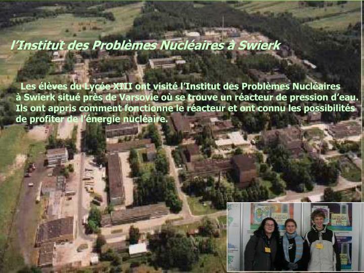 l'Institut des Problèmes Nucléaires à Swierk