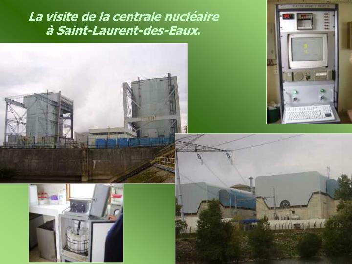 La visite de la centrale nucléaire