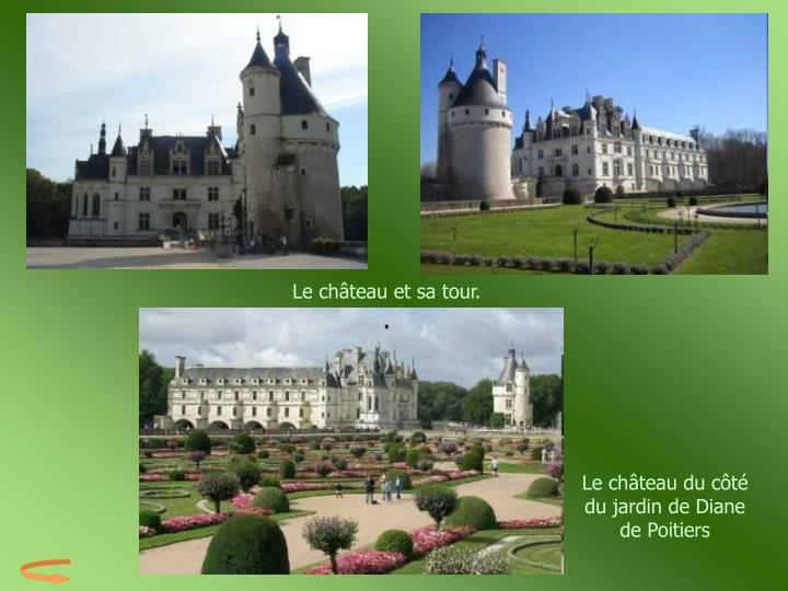 Le château et sa tour.