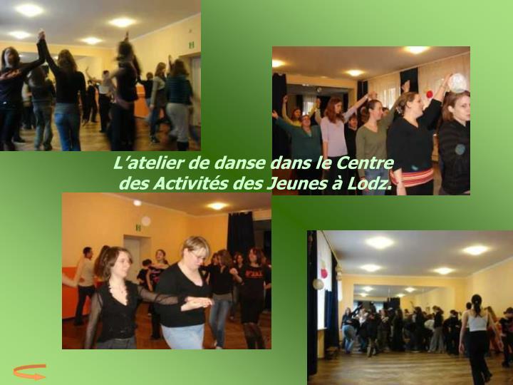 L'atelier de danse dans le Centre