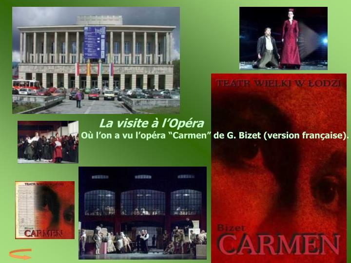 La visite à l'Opéra