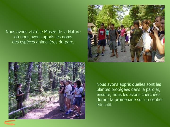 Nous avons visité le Musée de la Nature