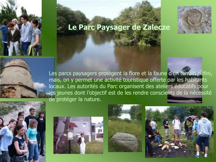 Le Parc Paysager de Zalecze