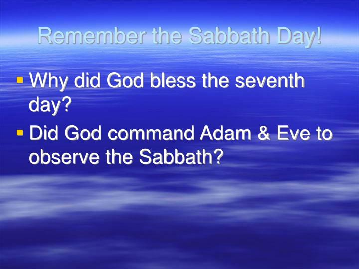 Remember the Sabbath Day!