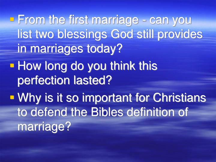 From the first marriage - can you list two blessings God still provides in marriages today?