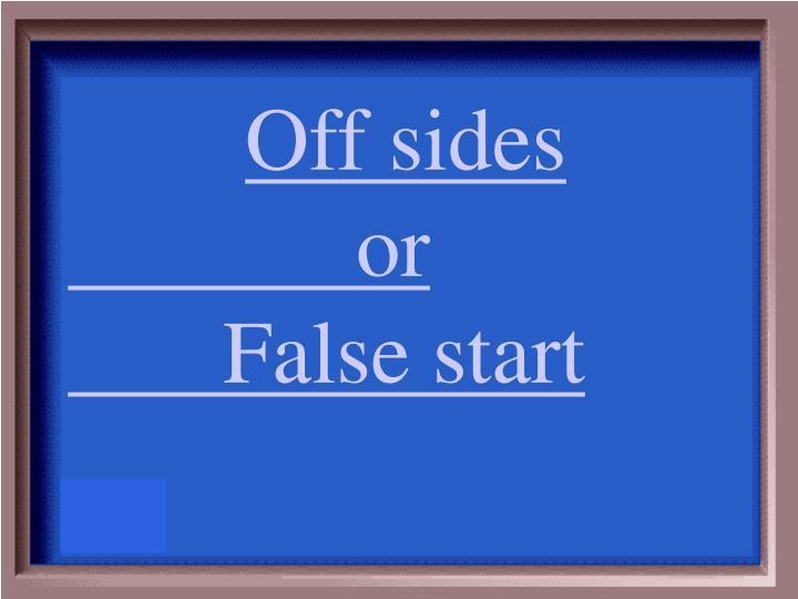 Off sides