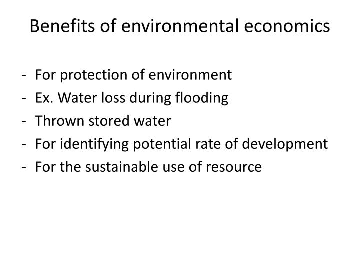 Benefits of environmental economics