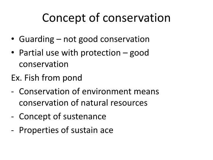 Concept of conservation