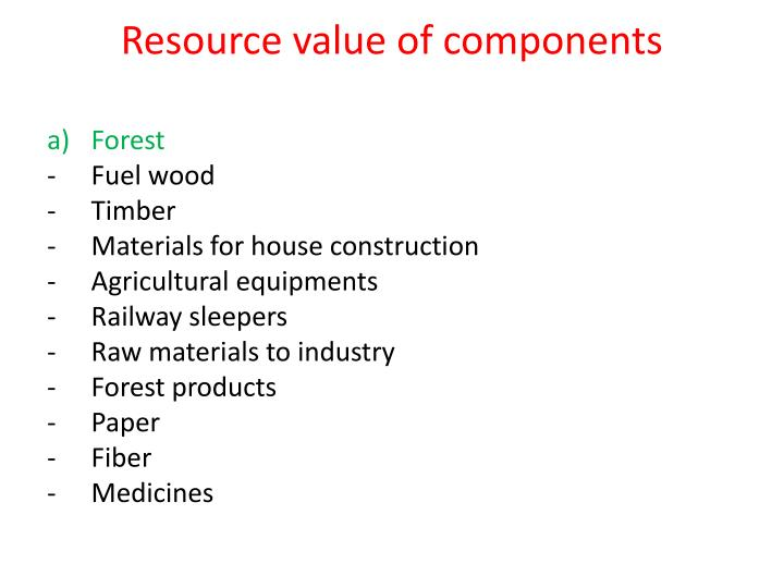 Resource value of components