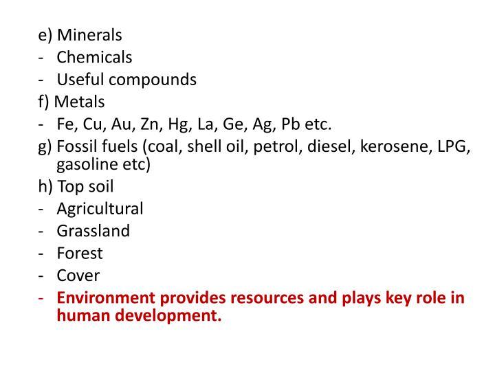 e) Minerals