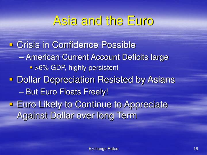 Asia and the Euro