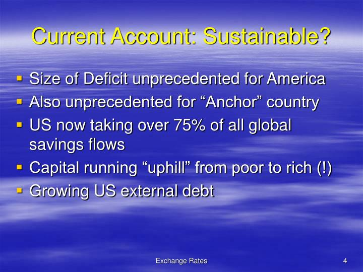 Current Account: Sustainable?