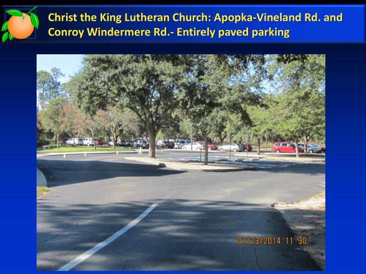 Christ the King Lutheran Church: Apopka-Vineland Rd. and Conroy Windermere Rd.- Entirely paved parking