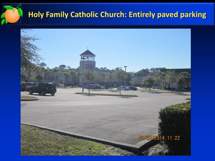 Holy Family Catholic Church: Entirely paved parking