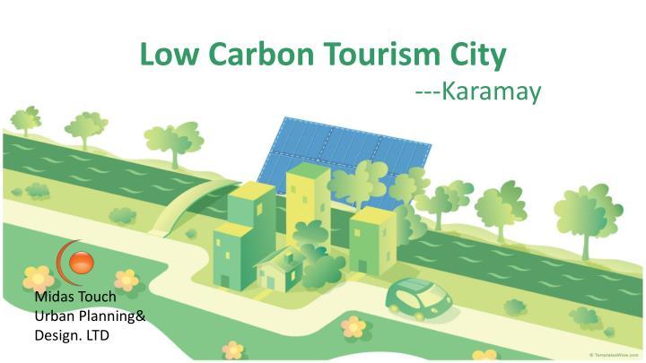 Low Carbon Tourism City
