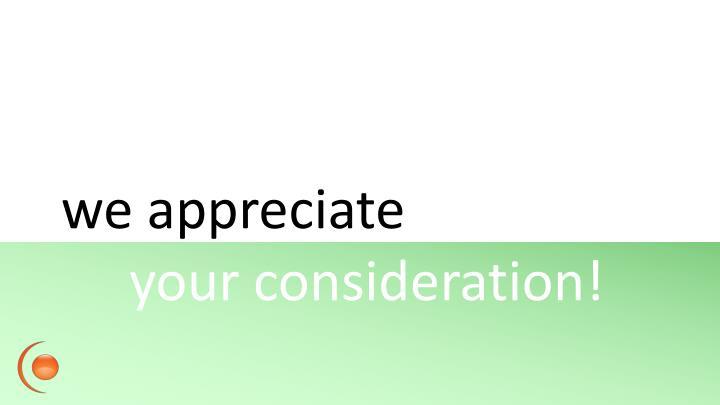 we appreciate