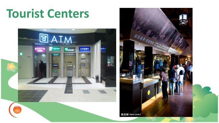 Tourist Centers