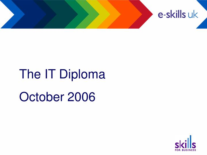 The it diploma october 2006