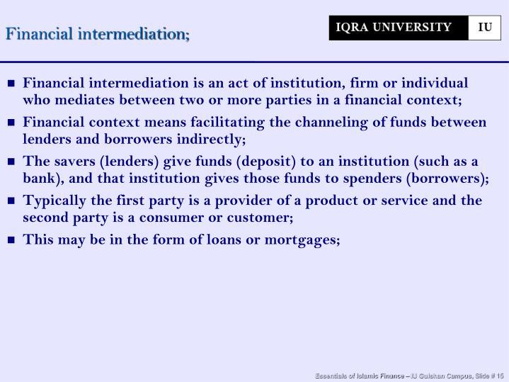 Financial intermediation;