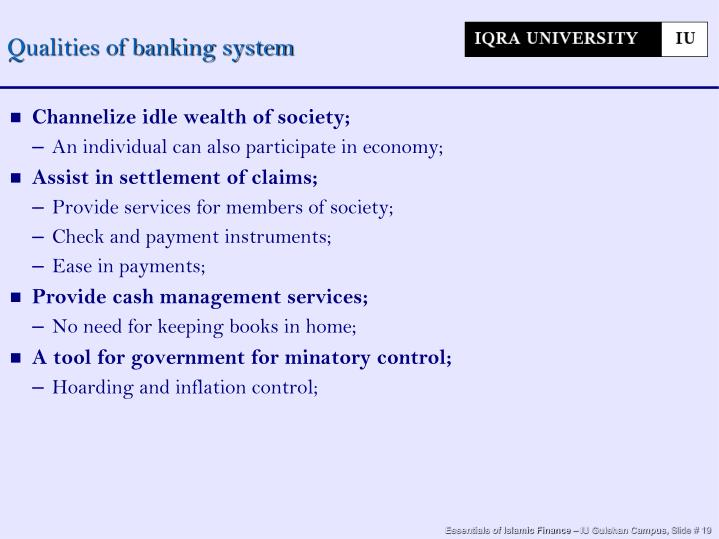 Qualities of banking system