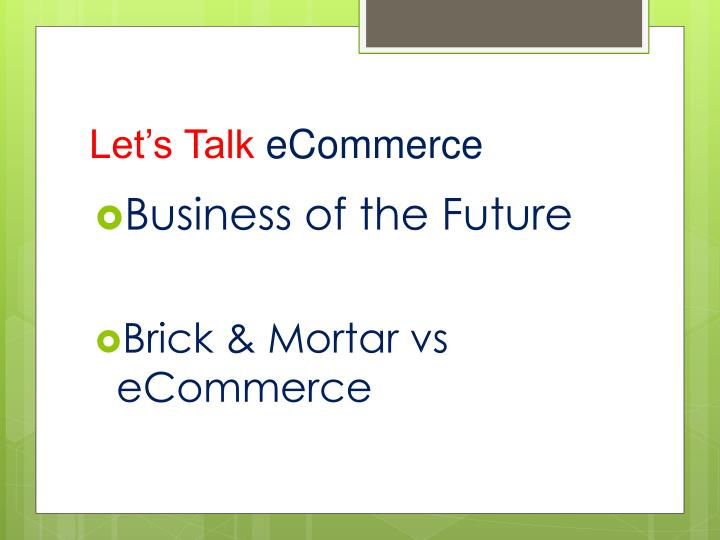 Let s talk ecommerce