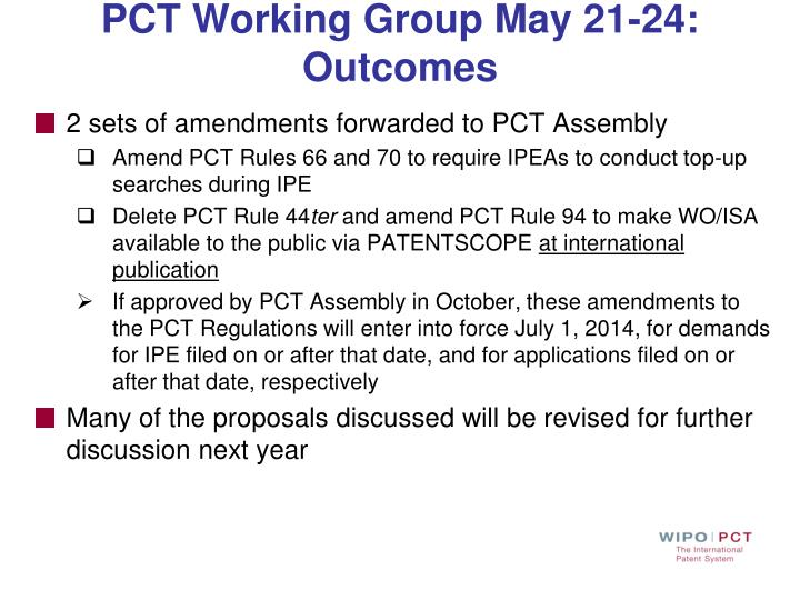 PCT Working Group May 21-24: Outcomes