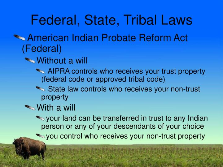 Federal, State, Tribal Laws