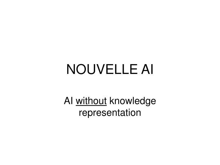 NOUVELLE AI