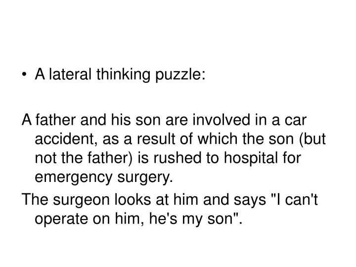 A lateral thinking puzzle: