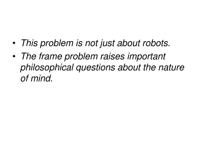 This problem is not just about robots.