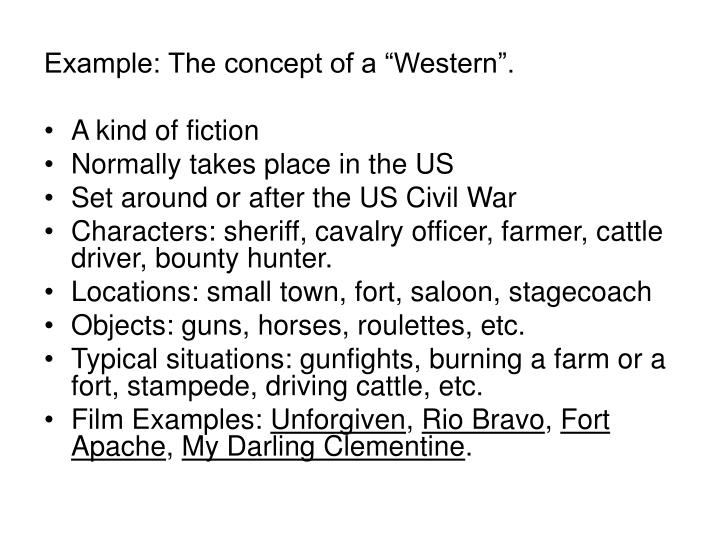 "Example: The concept of a ""Western""."