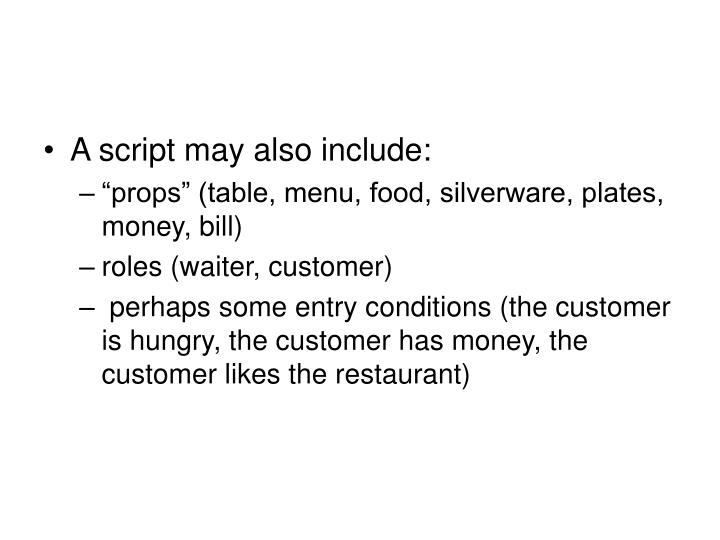 A script may also include: