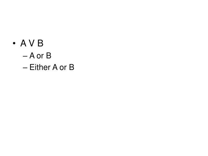 A V B