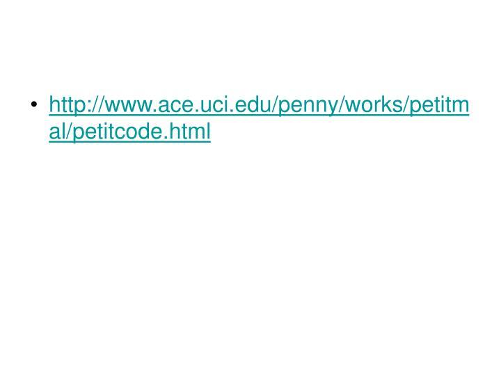 http://www.ace.uci.edu/penny/works/petitmal/petitcode.html