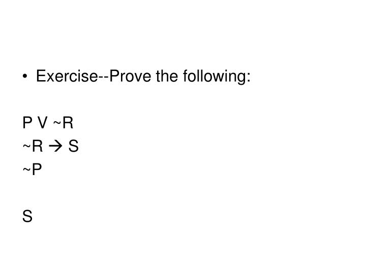 Exercise--Prove the following: