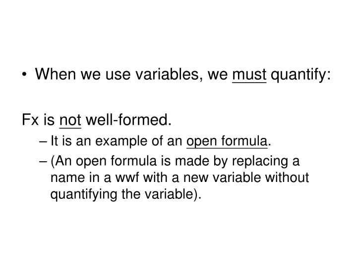 When we use variables, we