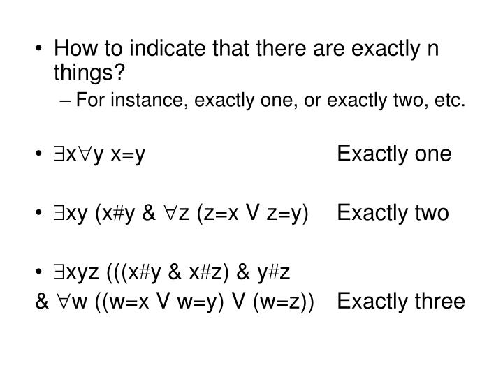 How to indicate that there are exactly n things?