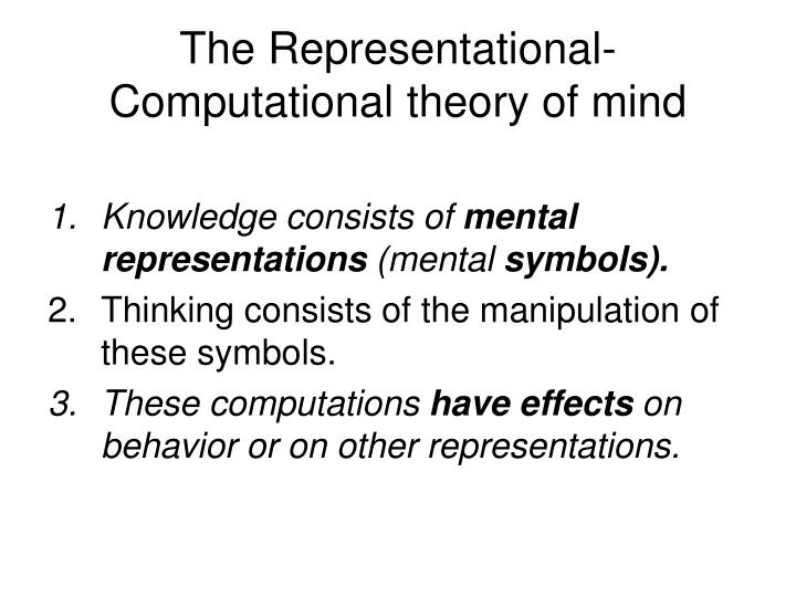 The Representational-Computational theory of mind