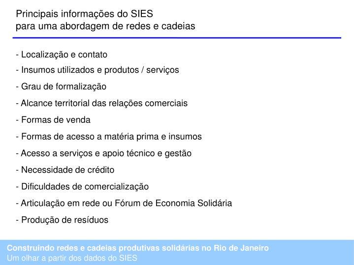 Principais informações do SIES