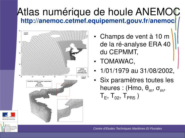 Atlas numérique de houle ANEMOC