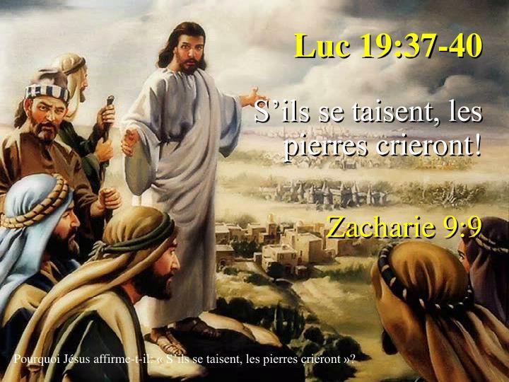 Luc 19:37-40