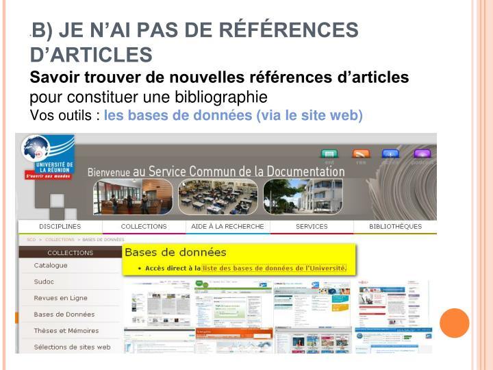 B) JE N'AI PAS DE RÉFÉRENCES D'ARTICLES