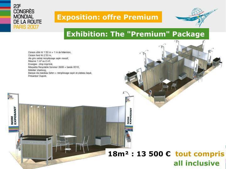 "Exhibition: The ""Premium"" Package"
