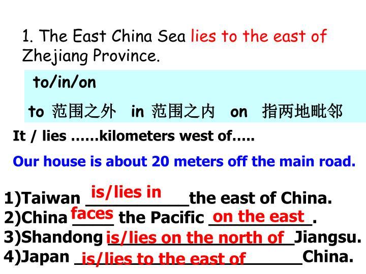 1. The East China Sea