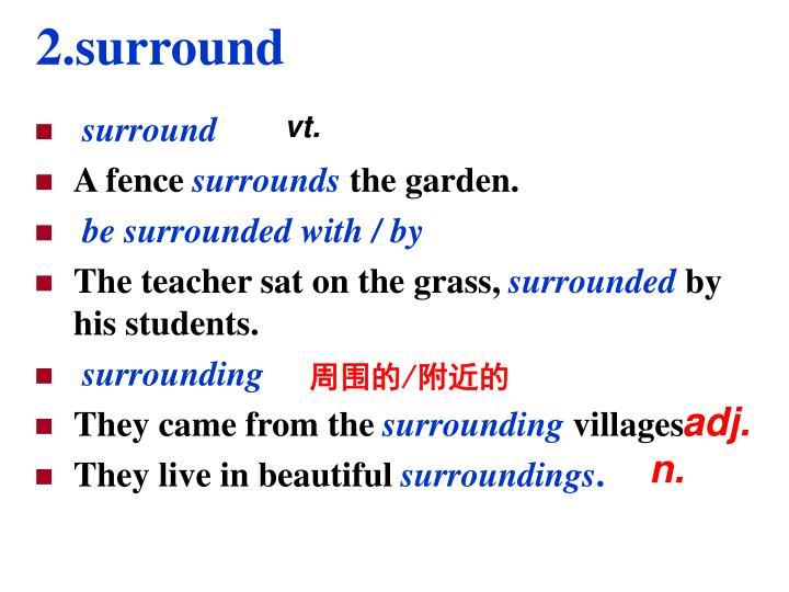 2.surround
