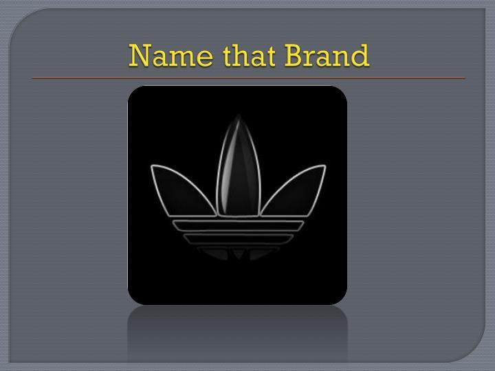 Name that