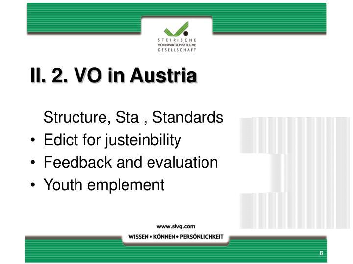 II. 2. VO in Austria